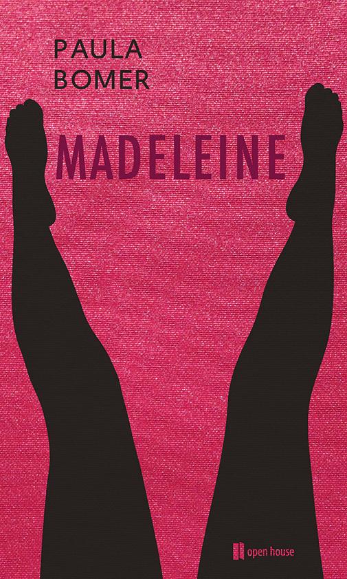 Paula Bomer: Madeleine